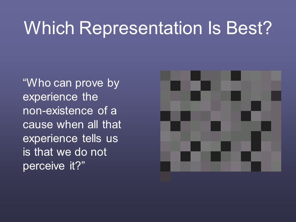 Which Representation Is Best.