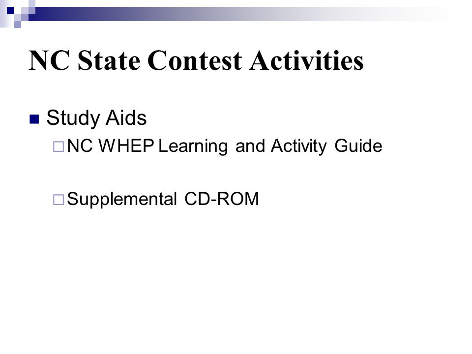 NC State Contest Activities Study Aids NC WHEP Learning and Activity Guide Supplemental CD-ROM