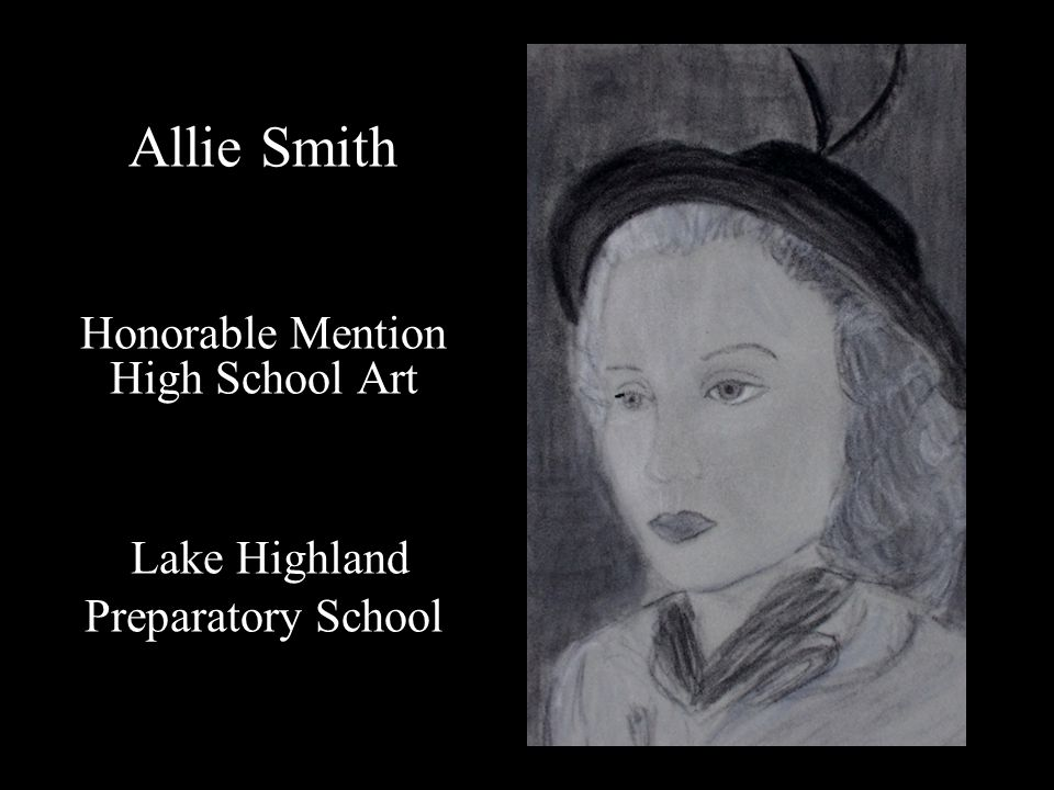 Allie Smith Honorable Mention High School Art Lake Highland Preparatory School