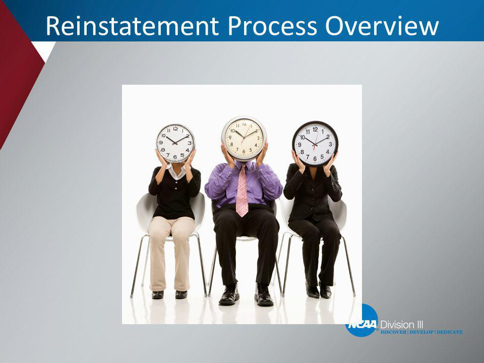 Reinstatement Process Overview