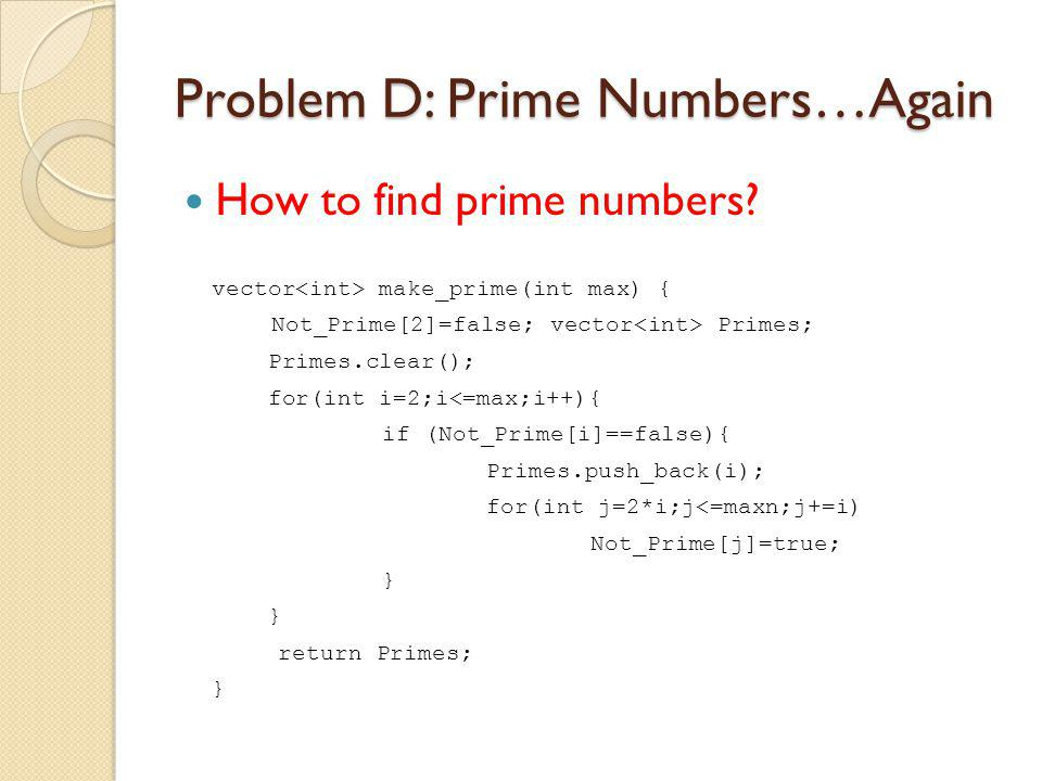 Problem H: Remainder Calculator i0123456 u^i mod m124816328 Let P=Size of precycle and L=Size of cycle.