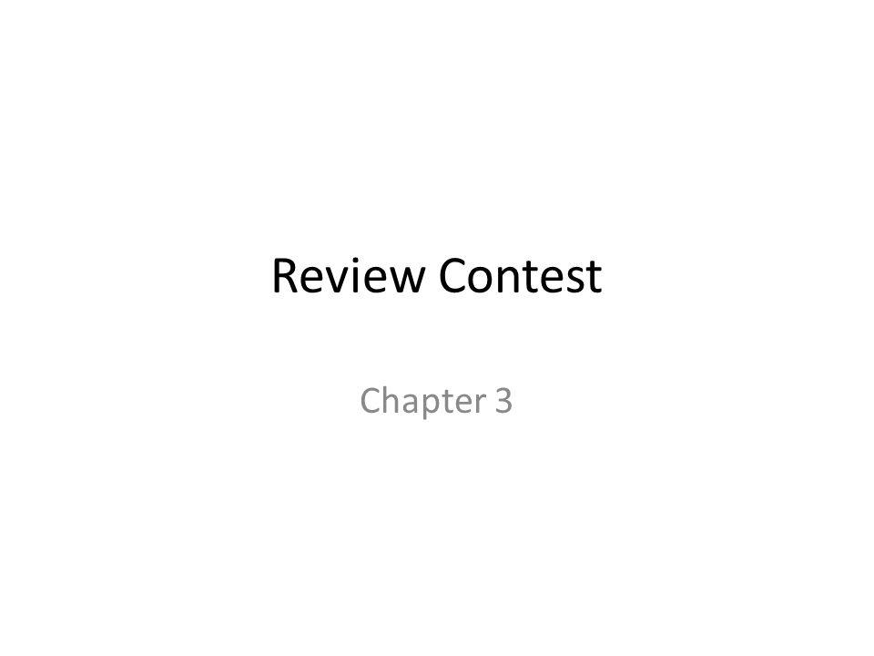 Review Contest Chapter 3