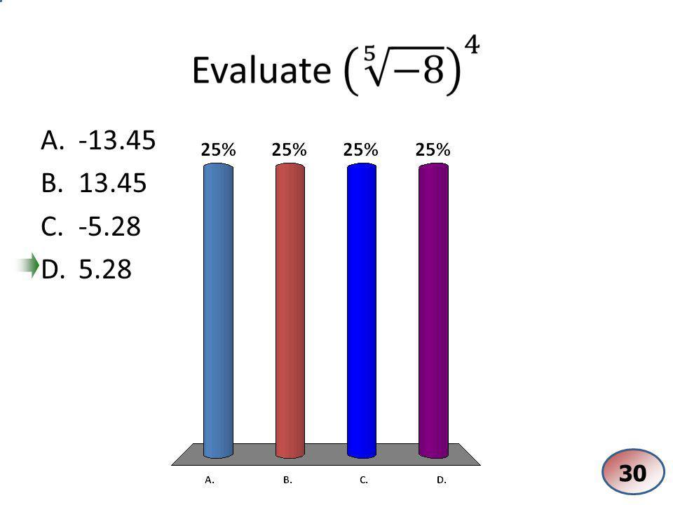 A.X = -1 B.X = -5 C.X = 5 D.No solution 30