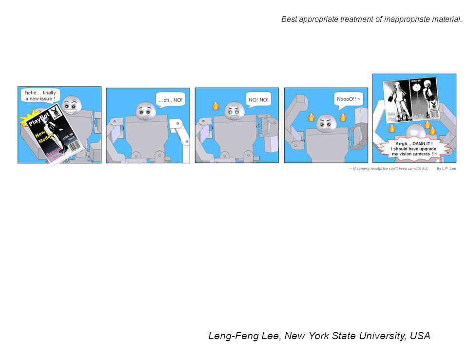 Leng-Feng Lee, New York State University, USA Best appropriate treatment of inappropriate material.