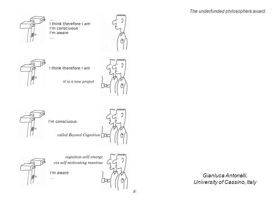 Gianluca Antonelli, University of Cassino, Italy The underfunded philosophers award.