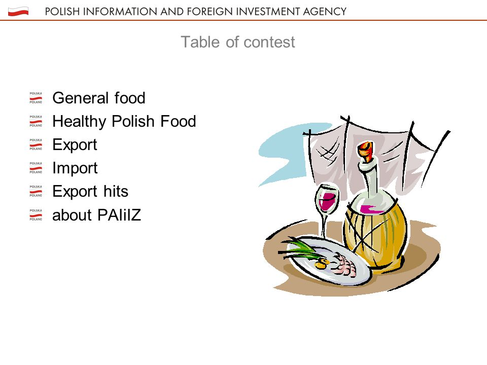 Table of contest General food Healthy Polish Food Export Import Export hits about PAIiIZ