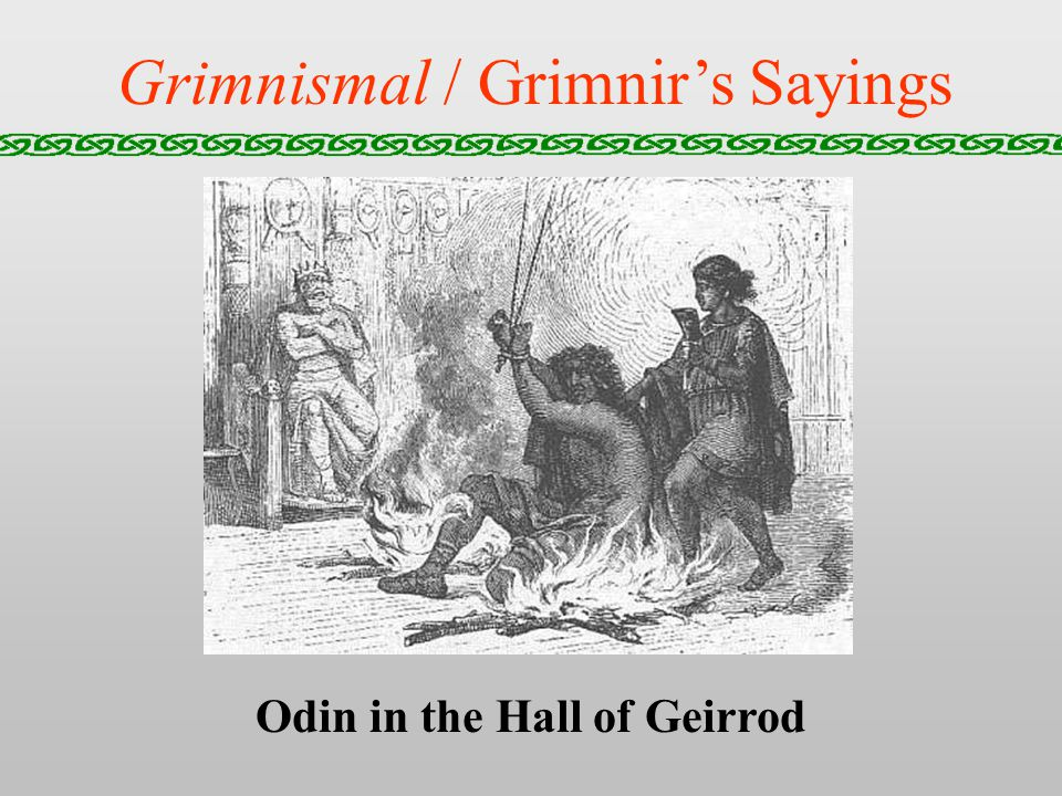 Grimnismal / Grimnirs Sayings Odin in the Hall of Geirrod