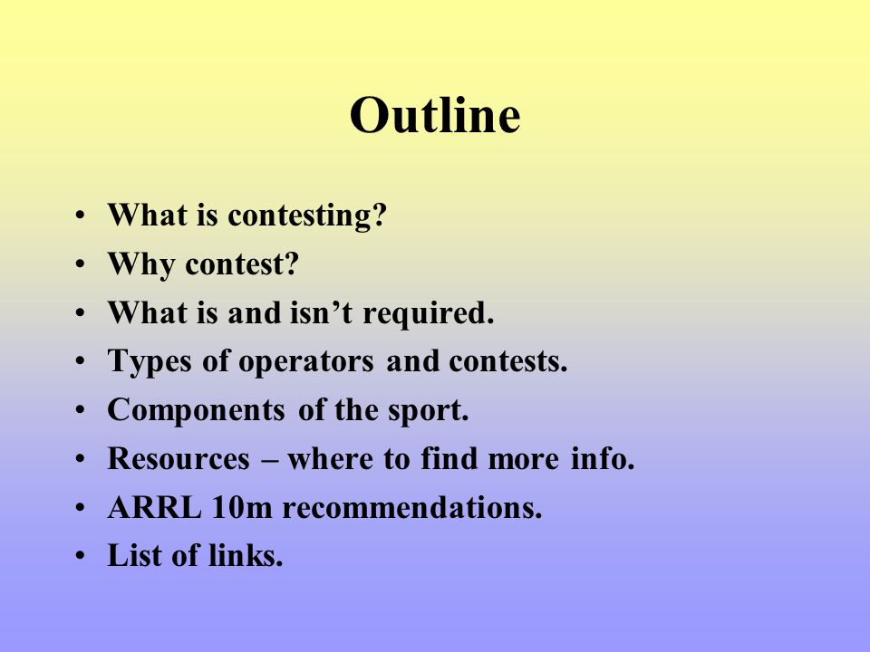Typical Exchanges –Simple RS(T) + Zone RS(T) + State or ARRL/CRRL Section Grid –Medium Name + State RS(T) + Power Serial numbers –Hard Serial Number + Entry Class + Call + Year Licensed + Section Rotating exchanges Other multiple part combinations What is in the Rules