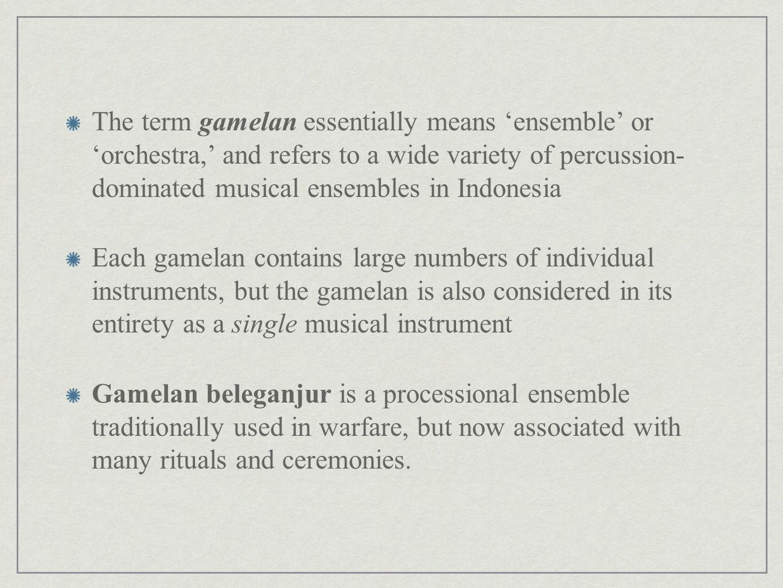 Balinese Gamelan Music in Context