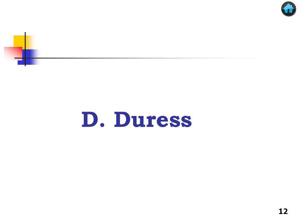 D. Duress 12