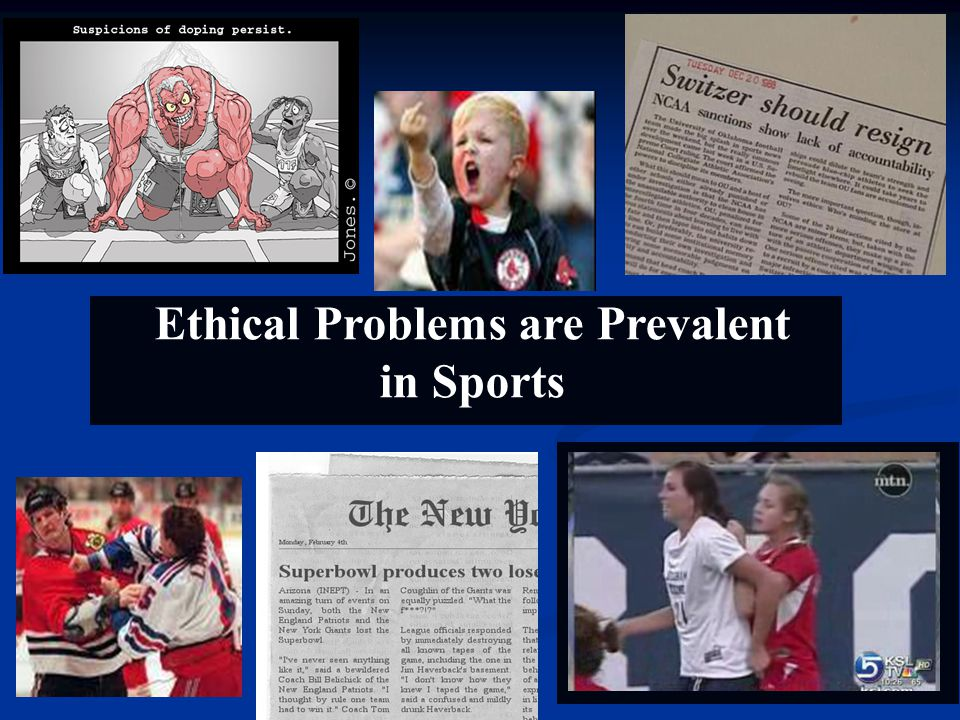 Ethical Problems are Prevalent in Sports