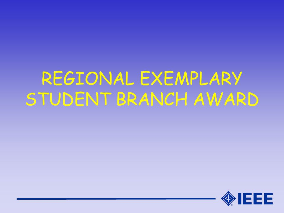 REGIONAL EXEMPLARY STUDENT BRANCH AWARD