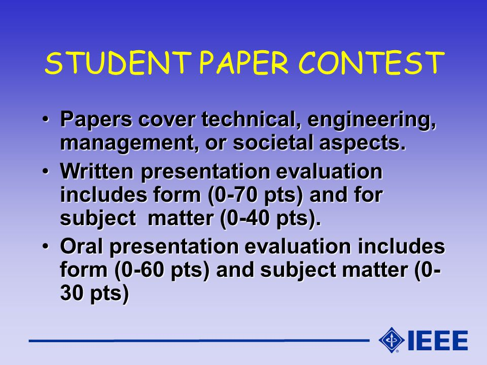 STUDENT PAPER CONTEST Papers cover technical, engineering, management, or societal aspects.Papers cover technical, engineering, management, or societal aspects.
