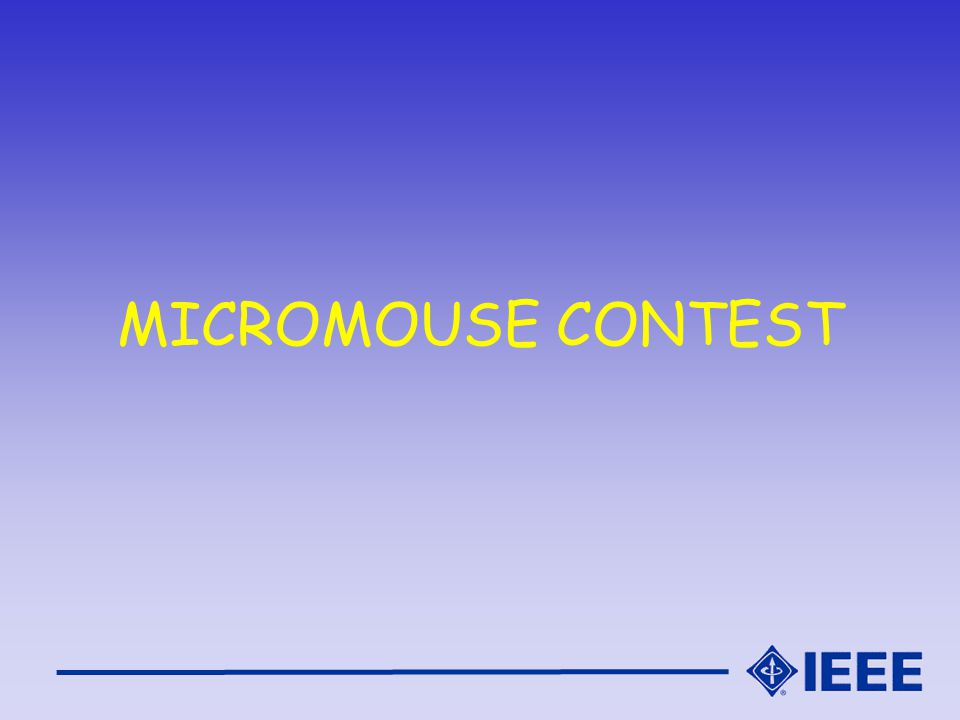 MICROMOUSE CONTEST