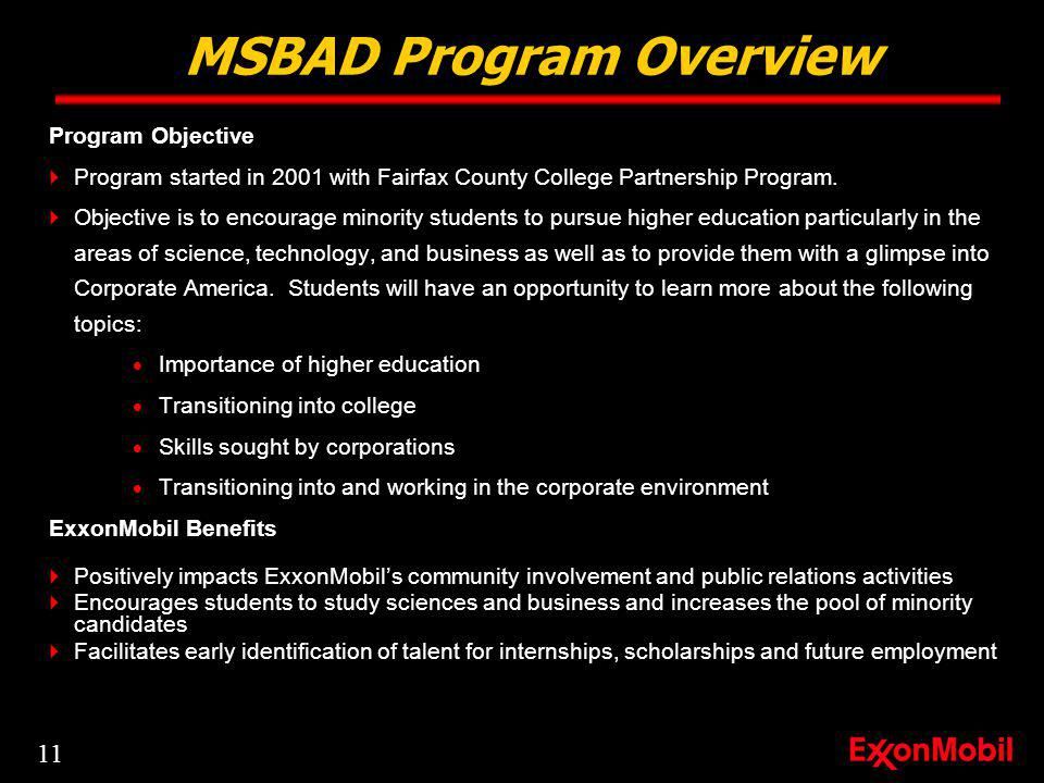 Program Objective Program started in 2001 with Fairfax County College Partnership Program.