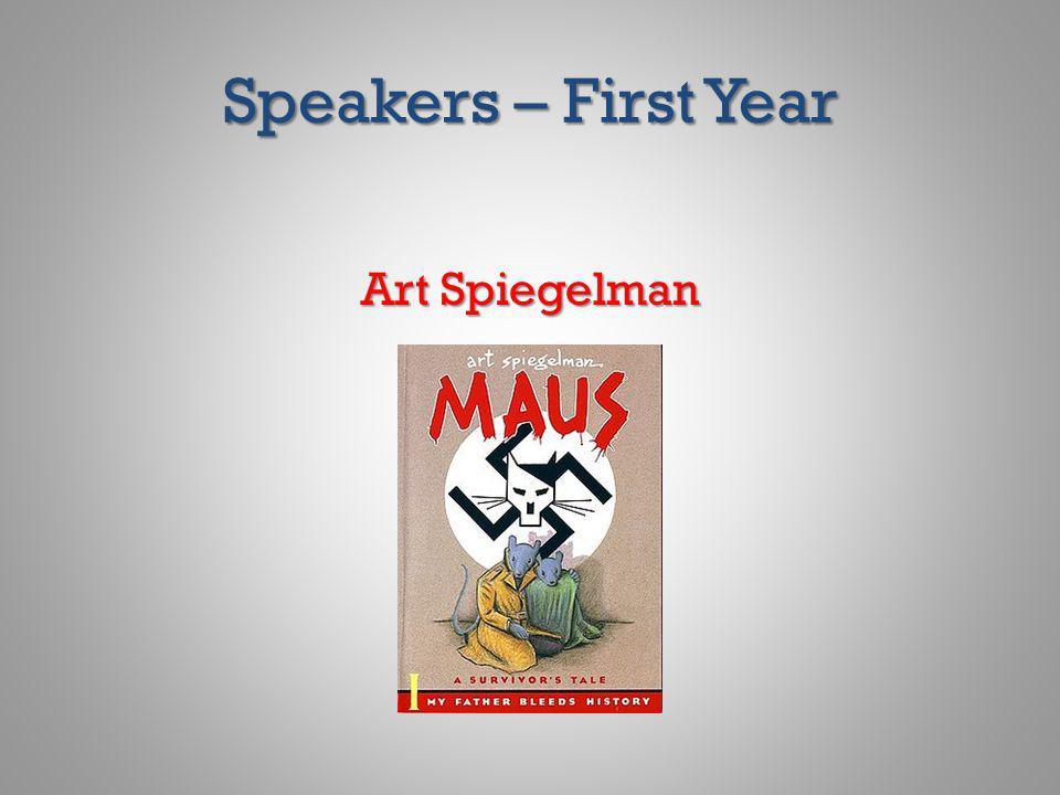 Speakers – First Year Art Spiegelman