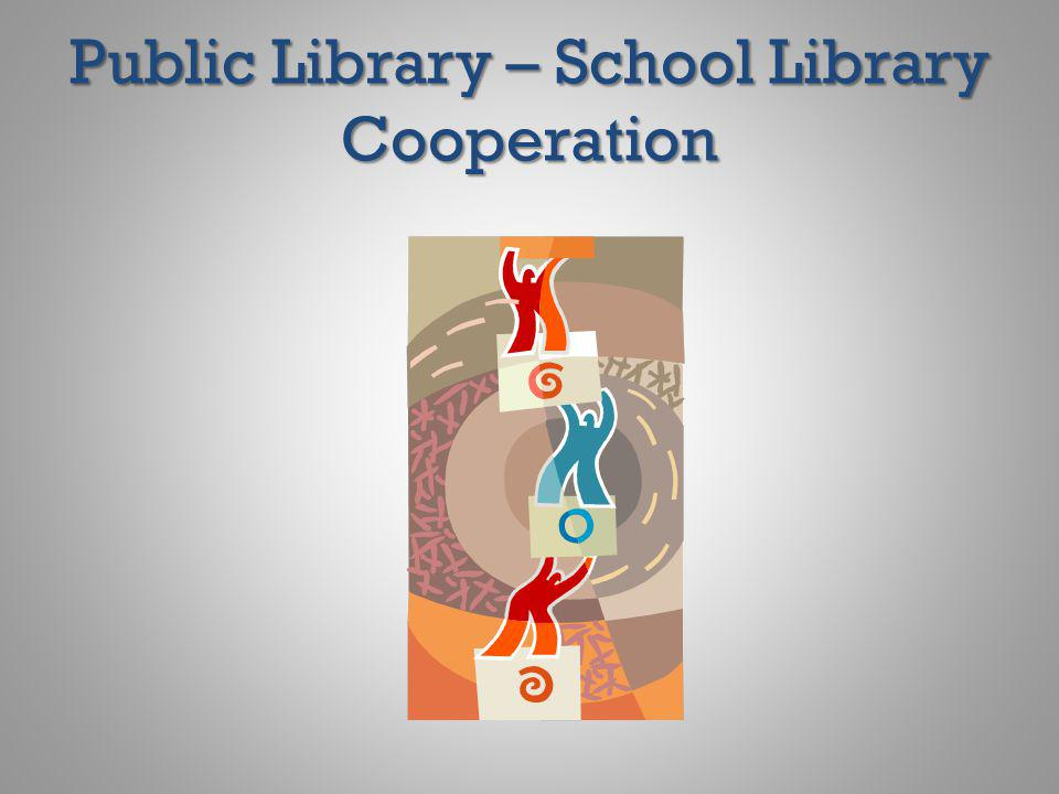 Public Library – School Library Cooperation