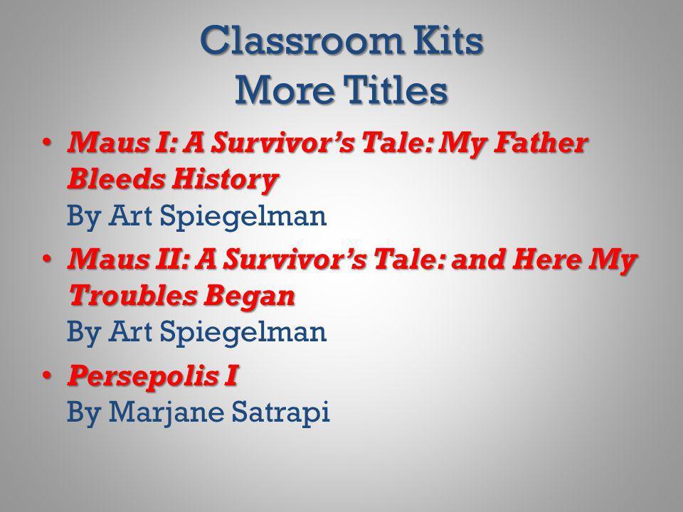Classroom Kits More Titles Maus I: A Survivors Tale: My Father Bleeds History Maus I: A Survivors Tale: My Father Bleeds History By Art Spiegelman Mau