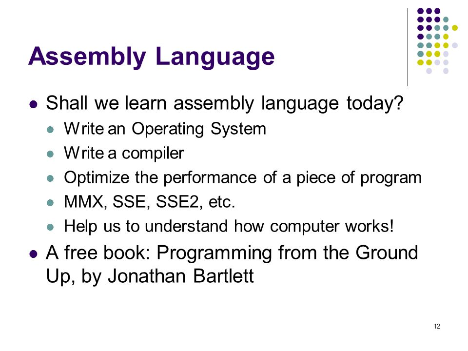 Assembly Language Shall we learn assembly language today.