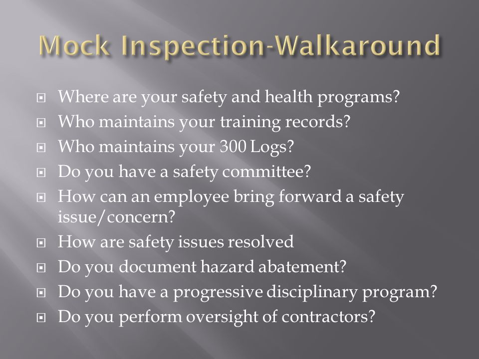 Where are your safety and health programs. Who maintains your training records.