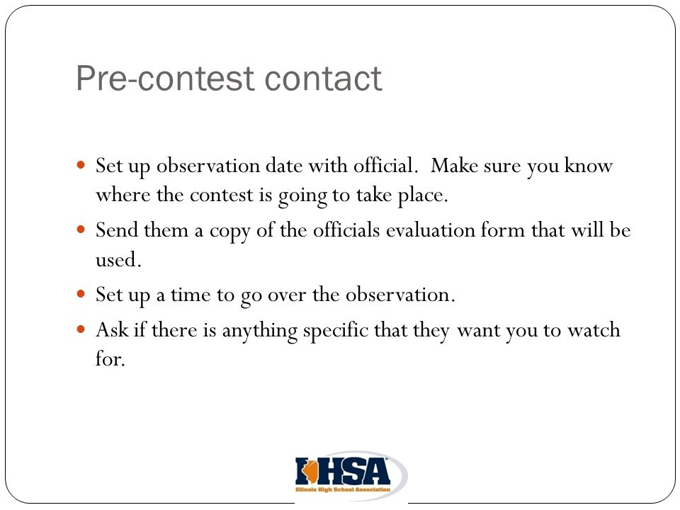 Pre-contest contact Set up observation date with official.