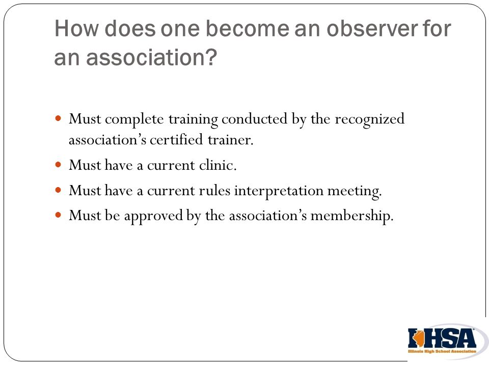 How does one become an observer for an association.