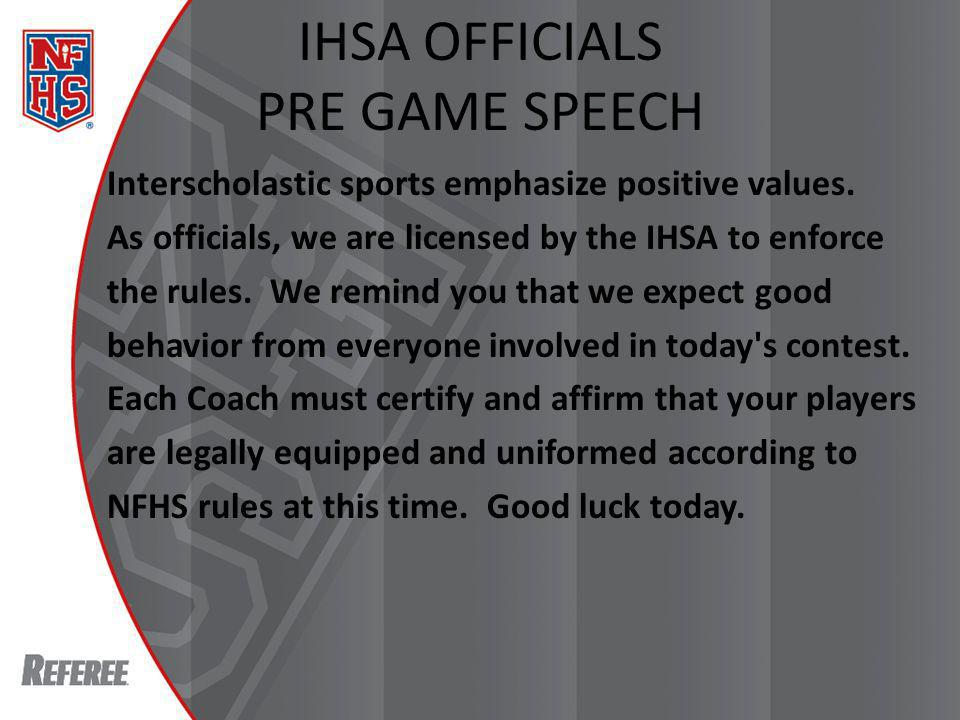 Fighting Preventive officiating in many cases may prevent escalation into a fighting situation.