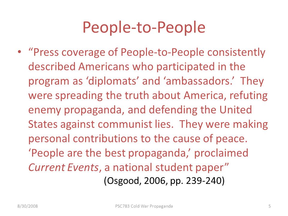 People-to-People Press coverage of People-to-People consistently described Americans who participated in the program as diplomats and ambassadors.