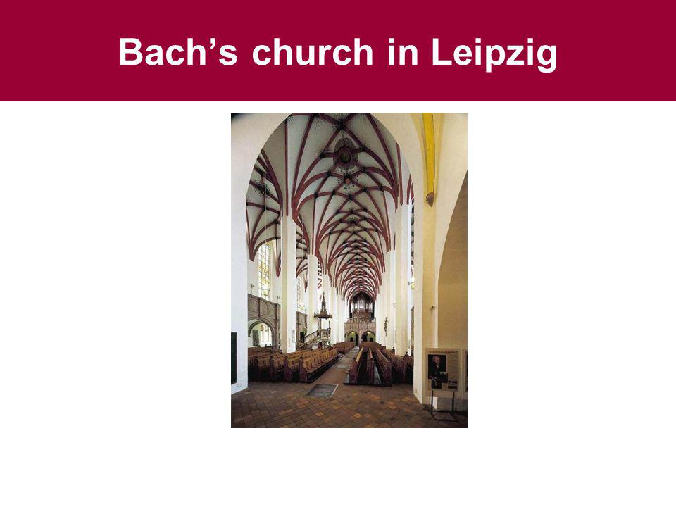 Bachs church in Leipzig