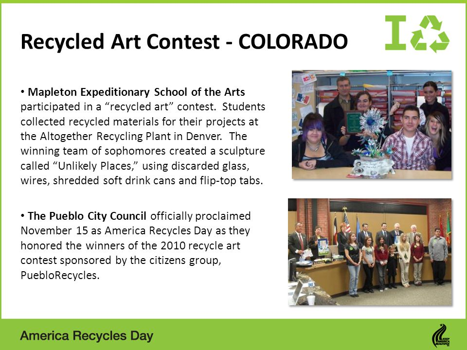 Recycled Art Contest - COLORADO Mapleton Expeditionary School of the Arts participated in a recycled art contest.