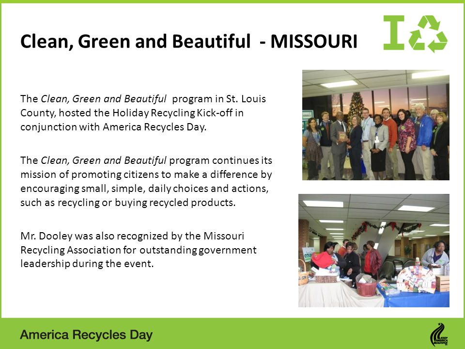 Clean, Green and Beautiful - MISSOURI The Clean, Green and Beautiful program in St.