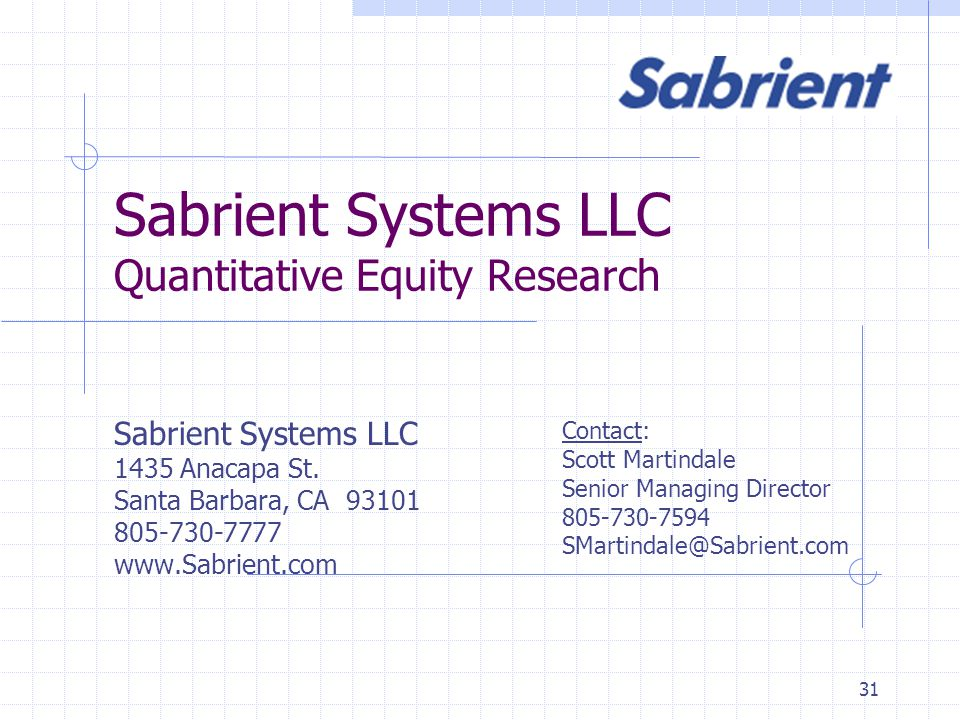 31 Sabrient Systems LLC Quantitative Equity Research Sabrient Systems LLC 1435 Anacapa St.