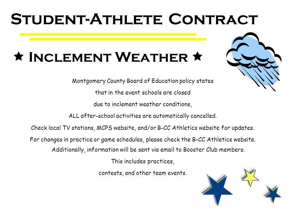 Montgomery County Board of Education policy states that in the event schools are closed due to inclement weather conditions, ALL after-school activities are automatically cancelled.
