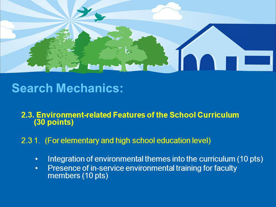 Search Mechanics: 2.3. Environment-related Features of the School Curriculum (30 points) 2.3 1.
