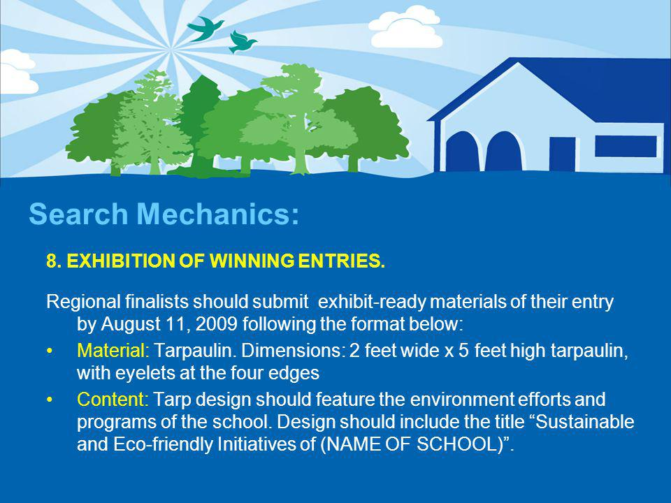 Search Mechanics: 8. EXHIBITION OF WINNING ENTRIES.