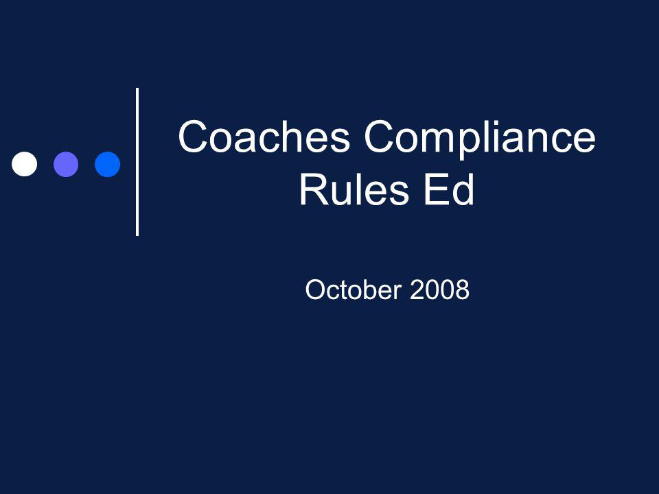 Coaches Compliance Rules Ed October 2008