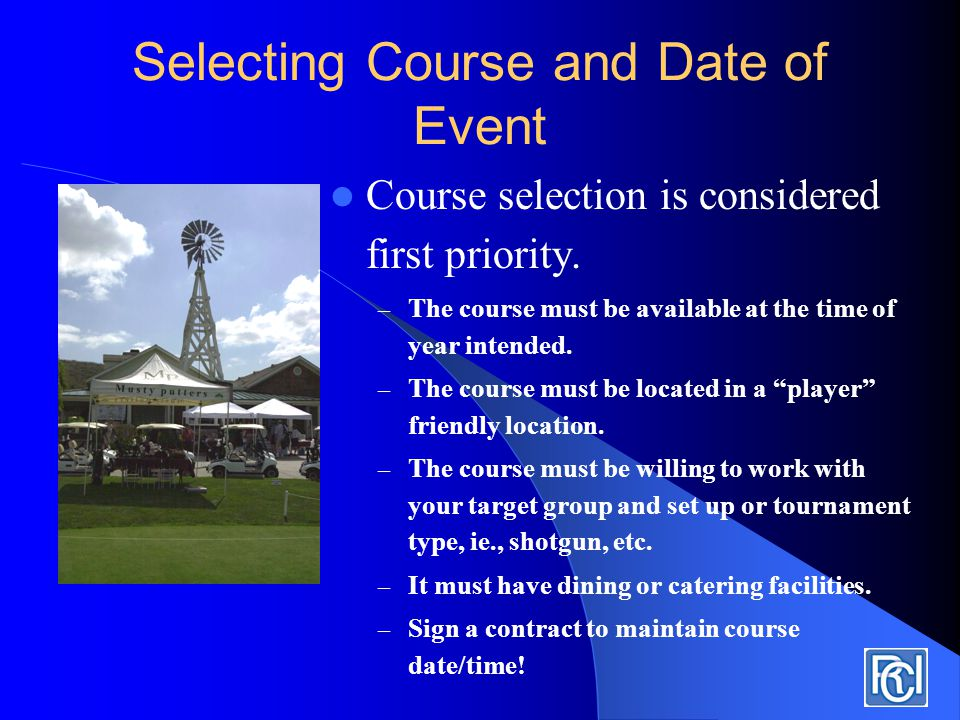 Selecting Course and Date of Event Course selection is considered first priority.