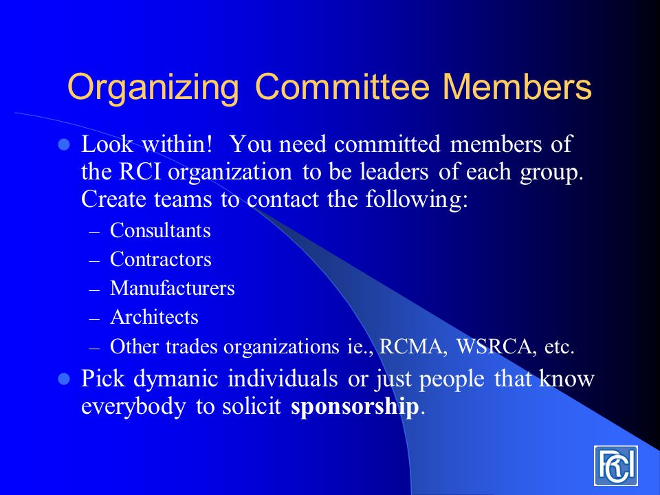 Organizing Committee Members Enlist committee members from chapter organization.