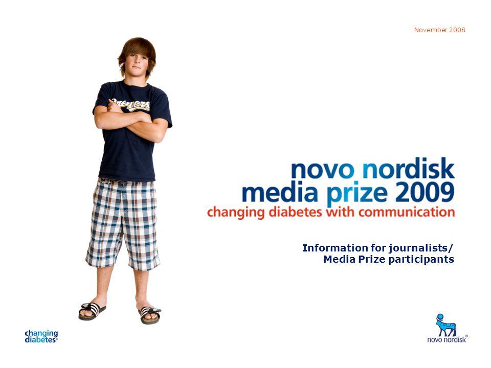 Media Prize 2009 November 2008 Information for journalists/ Media Prize participants