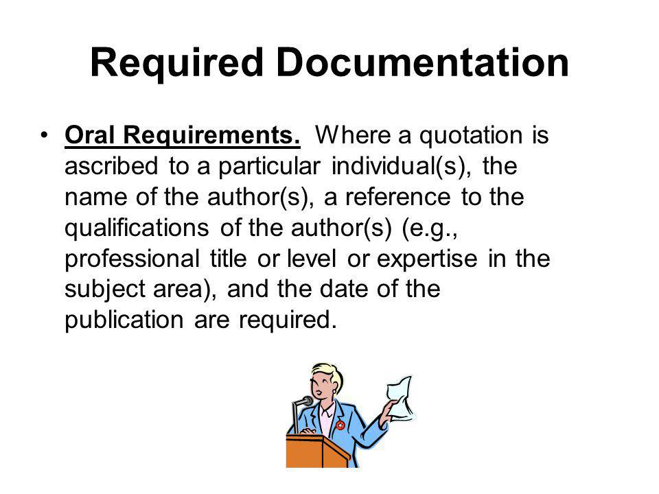 Required Documentation Oral Requirements.