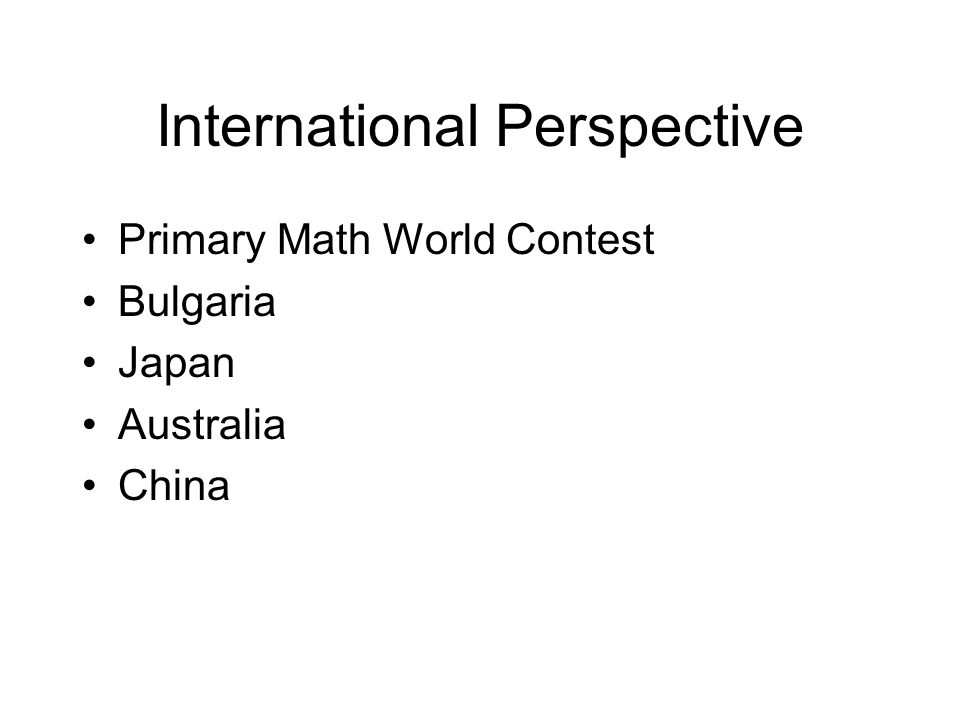 International Perspective Primary Math World Contest Bulgaria Japan Australia China