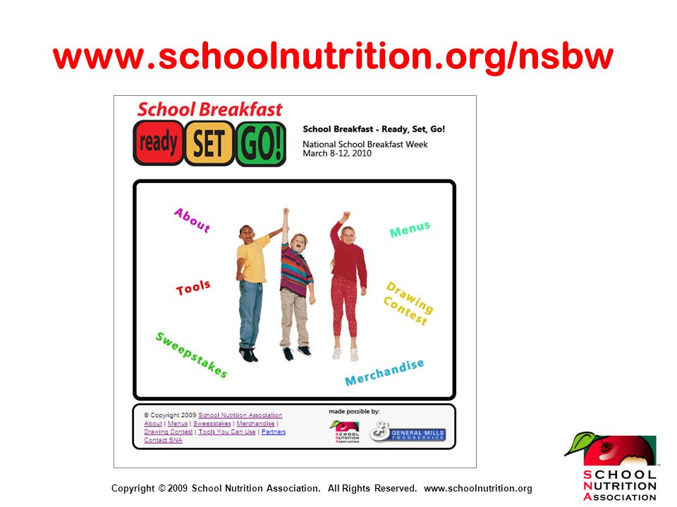 Copyright © 2009 School Nutrition Association. All Rights Reserved.
