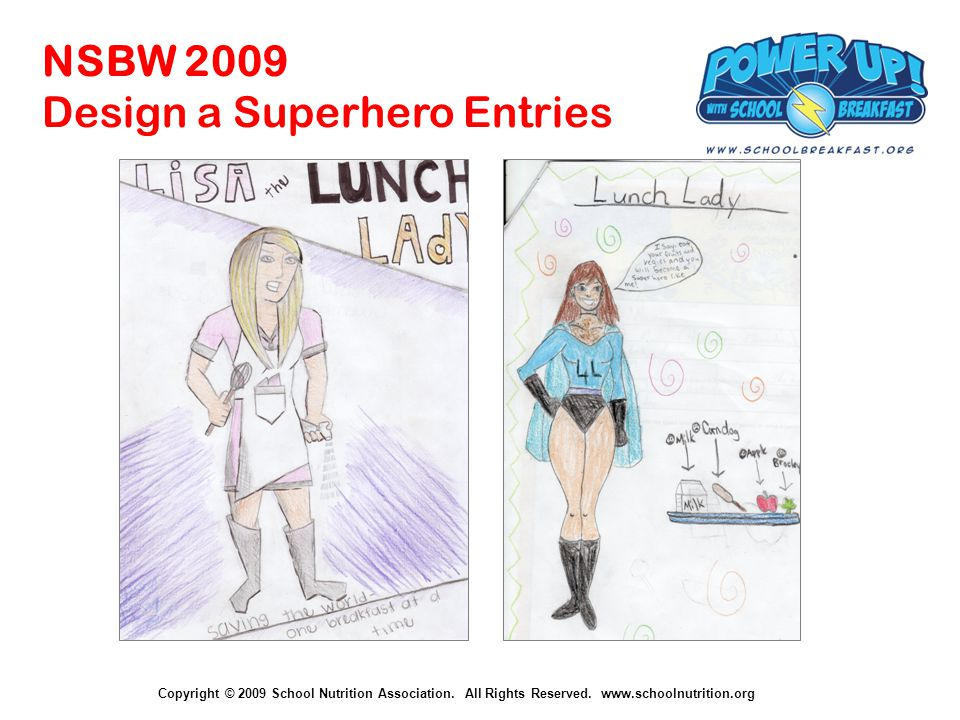 Copyright © 2009 School Nutrition Association.All Rights Reserved.
