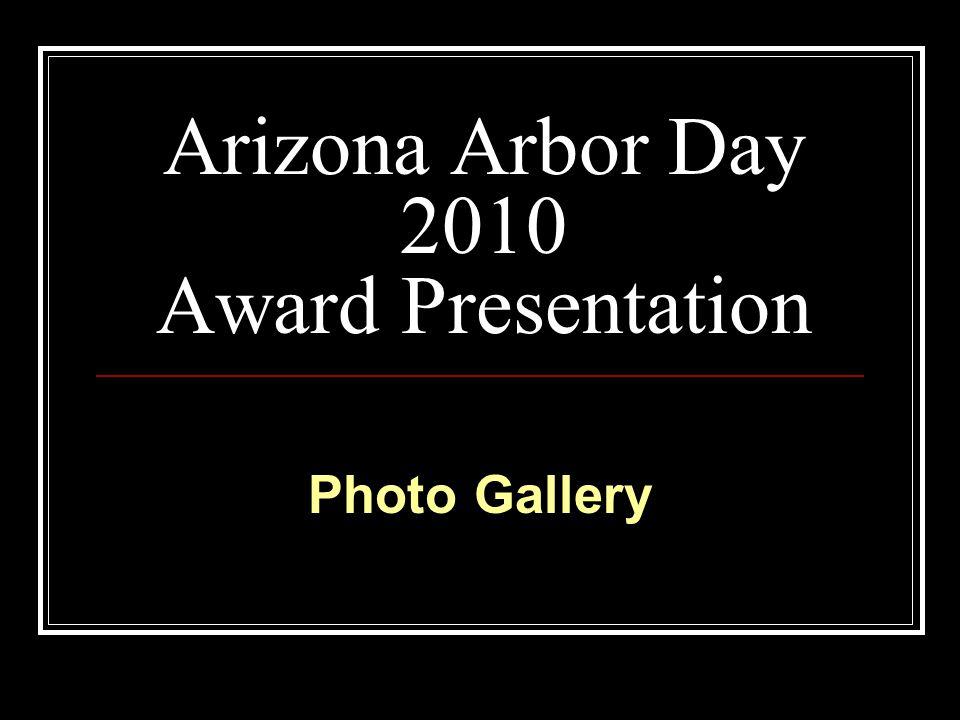 Arizona Arbor Day 2010 Award Presentation Photo Gallery