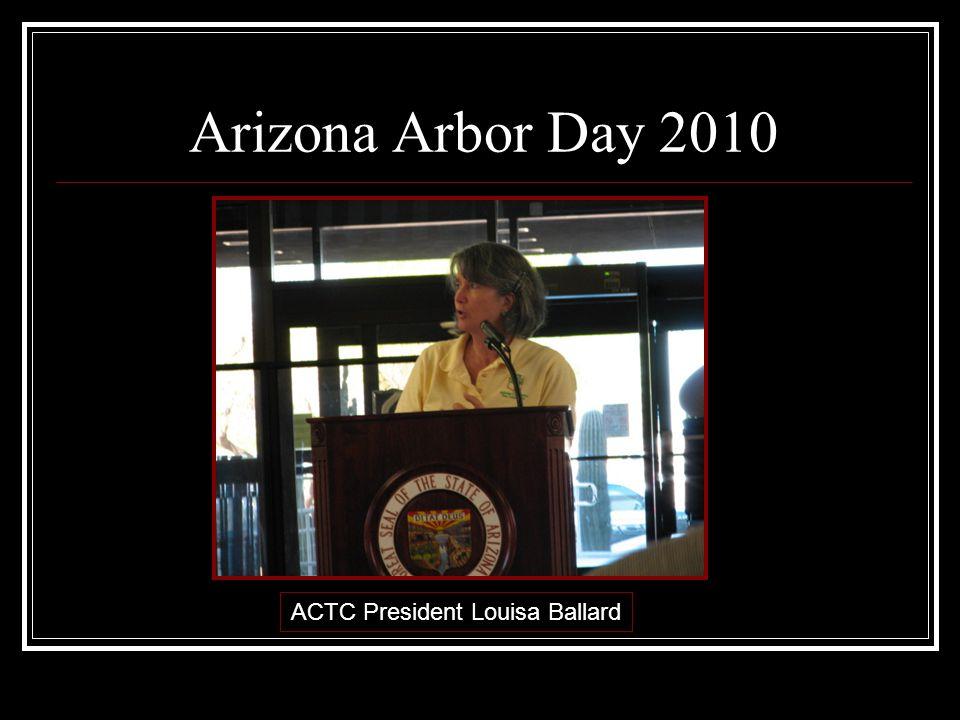 Arizona Arbor Day 2010 ACTC President Louisa Ballard