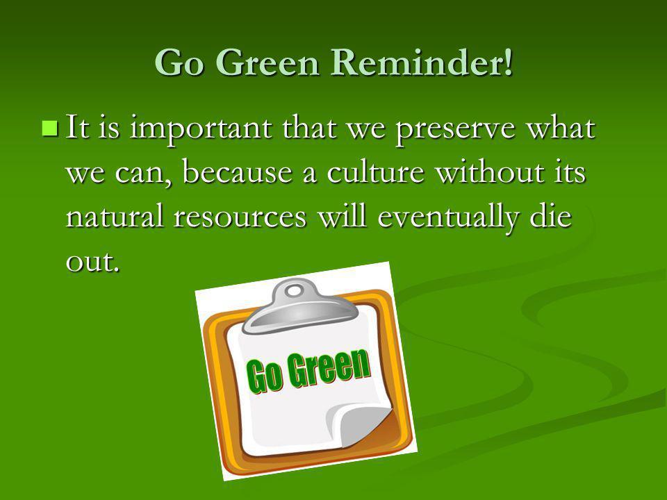 Go Green Reminder.