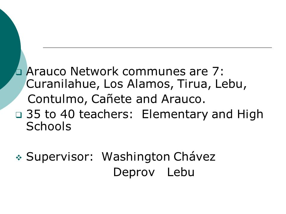 Arauco Network communes are 7: Curanilahue, Los Alamos, Tirua, Lebu, Contulmo, Cañete and Arauco.