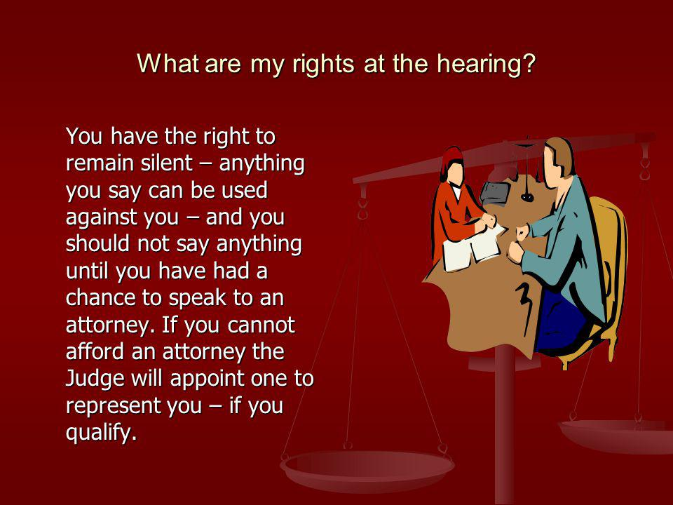 What are my rights at the hearing.