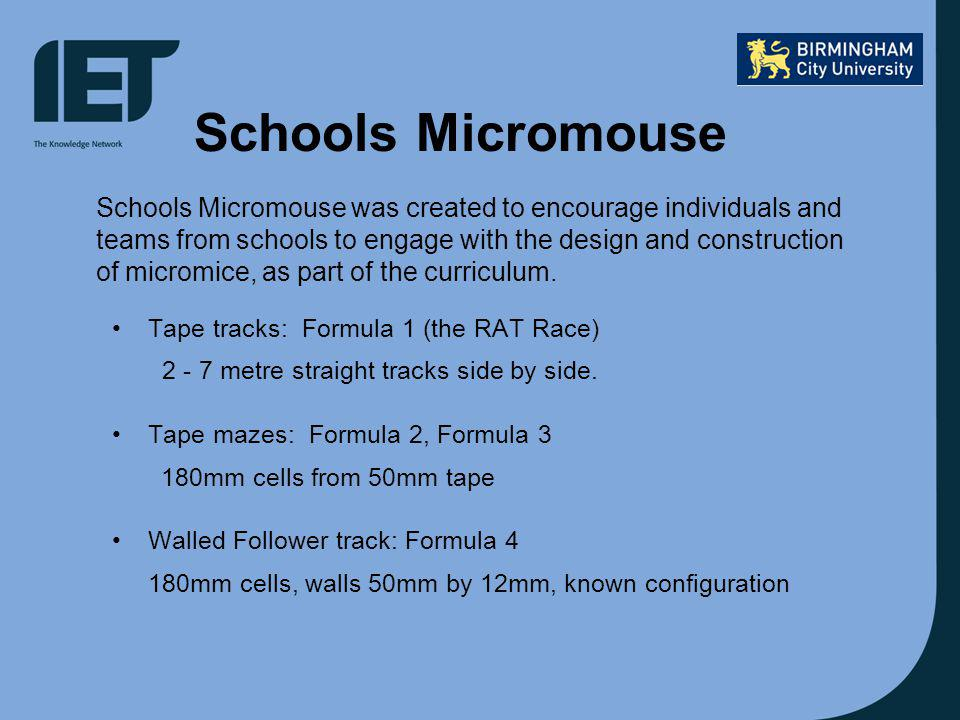 Schools Micromouse Tape tracks: Formula 1 (the RAT Race) 2 - 7 metre straight tracks side by side.