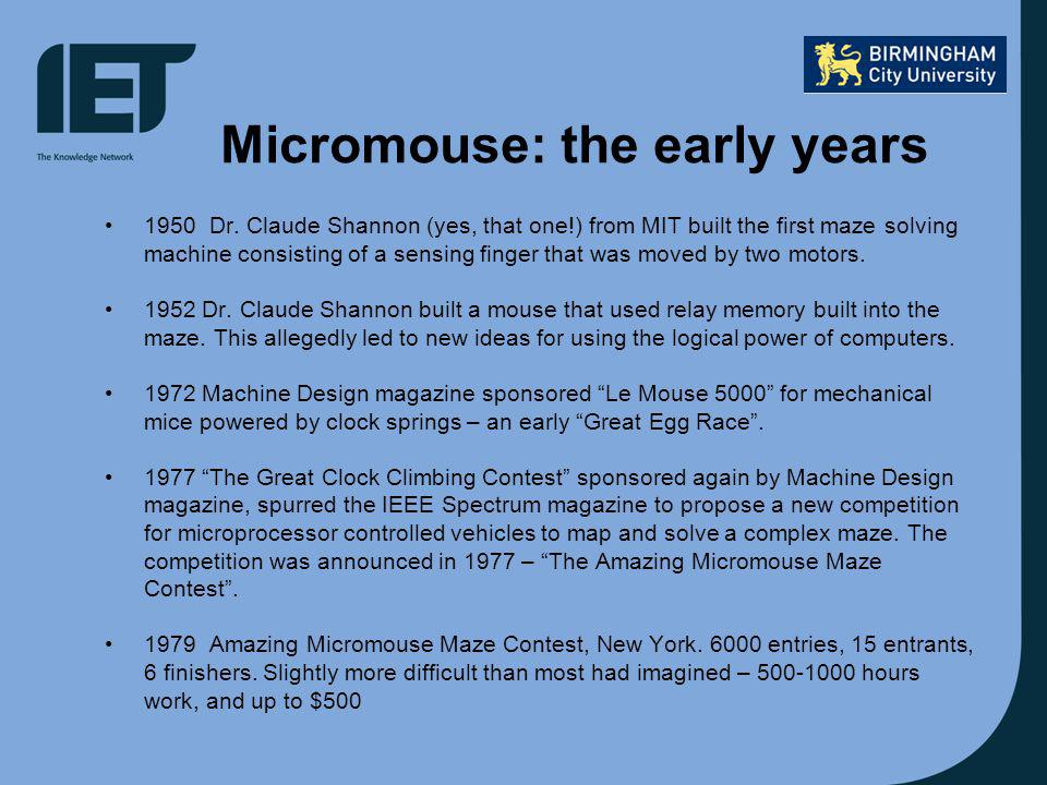 Micromouse: the early years 1950Dr.